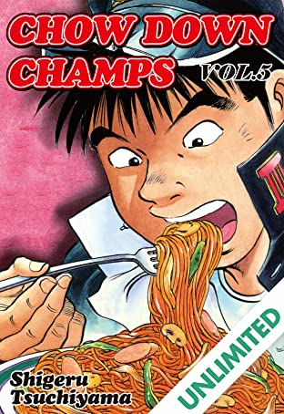 CHOW DOWN CHAMPS Vol. 5